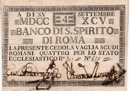 ITALIA-REPUBBLICA ROMANA-CEDOLA 4 SCUDI -1795 -P-S375--BANCO S.SPIRITO DI ROMA-CARTA CROCANTE,PERFETTA - [ 1] …-1946 : Royaume