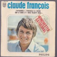 CLAUDE FRANCOIS - EP - 45T - Disque Vinyle - J'attendrai - 437267 - Autres - Musique Française