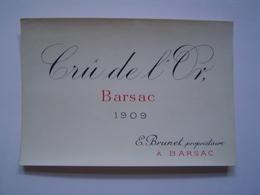 ETIQUETTE Ancienne : VIN / CRU DE L' OR 1909 / BARSAC / BORDEAUX / GIRONDE - Bordeaux