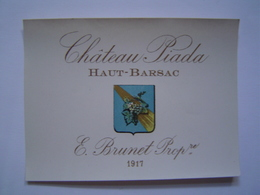 ETIQUETTE Ancienne : VIN / CHATEAU PIADA 1917 / BARSAC / BORDEAUX / GIRONDE - Bordeaux