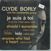 """45 Tours EP -  CLYDE BORLY    - BEL AIR 211154  """" JE SUIS A TOI """" + 3 - Autres - Musique Anglaise"""