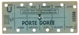 METRO PARISIEN // CARTE HEBDOMADAIRE // PORTE DOREE - Europe
