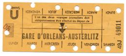 METRO PARISIEN // CARTE HEBDOMADAIRE // GARE D'ORLEANS-AUSTERLITZ - Europe