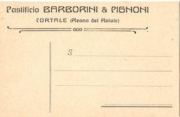 Cartolina Postale Anni '20  Pastificio Barborini & Pignoni Cortale Reana Del Roiale ( 228 ) - Udine