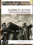 GUERRE ET ACTION PSYCHOLOGIQUES EN ALGERIE - Libros