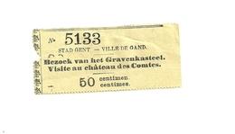 1 Ticket Ancien.  Stad Gent. Ville De Gand.  Belgique.  Visite Au Château Des Comtes.  Voir Description - Tickets D'entrée
