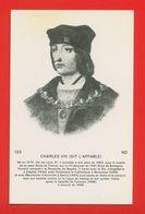 1786 - PERSONNAGES CELEBRES - CHARLES VIII Dit L'Affable - Histoire