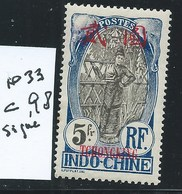 KOUANG TCHEOU  :  COLONIES FRANCAISES - Neufs Charn, N°33. Cote :  98 €. Signé Calves. - Kouang-Tcheou (1906-1945)