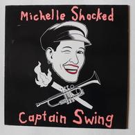 LP/ Michelle Shocked - Captain Swing / 1989 - Rock