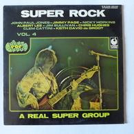 LP/  Super Rock - A Real Super Group. Vol. 4 / John Paul Jones, Jimmy Page, Nicky Hopkins, Albert Lee, ... - Rock