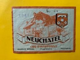 13180 - Neuchâtel Cru D'Hauterive 1941 Maurice Rossel - Etichette