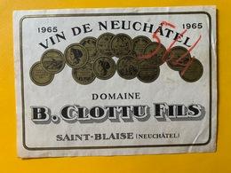 13185 - Neuchâtel Domaine B.Clottu 1965 Saint-Blaise - Otros