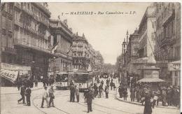 Carte Postale Ancienne De Marseille ( 13 ) Rue Cannebière - Canebière, Centre Ville