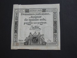 Domaines Nationaux - Assignat De 15 Quinze Sols - Loi Du 23 Mai 1793 **** EN ACHATS IMMÉDIAT **** - Assignats & Mandats Territoriaux