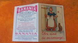 PEU COMMUNE ! BANANIA PUBLICITE DEPLIANT EN DEUX VOLETS ILLUSTRATEUR  ETRE AIME DE SA CONCIERGE  THEME CHROMOS CHOCOLAT - Autres