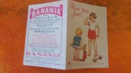 PEU COMMUNE ! BANANIA PUBLICITE DEPLIANT EN DEUX VOLETS ILLUSTRATEUR POUR ETRE FORT THEME CHROMOS CHOCOLAT - Autres