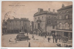 BELLAC PLACE DU PALAIS 1916 TBE - Bellac