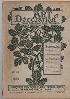 Art Et Décoration  (revue 11e Année N°7, Juin 1907) Beau HT De Annie French   (CAT 1649) - Livres, BD, Revues