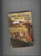 Hopalong Cassidy. Prend Les Cartes En Main - Libros, Revistas, Cómics