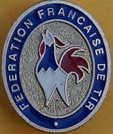 MM 299.....CLUB DE TIR........FEDERATION  FRANCAISE - Pin's