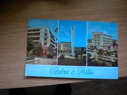 Pozdrav Iz Pristina - Kosovo