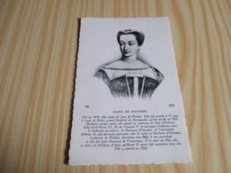 CP Diane De Poitiers. - Familles Royales