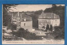 EVAUX LES BAINS ANNEXE ET HOTEL DE LA FONTAINE CHARDONNET ROYERE - Evaux Les Bains