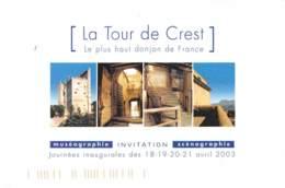 DROME  26  CREST - LA TOUR MONUMENTALE - MUSEOGRAPHIE - CARTON D'INVITATION - AVRIL 2003 - Crest