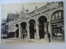 CPA -LE TOUQUET-  LA STATION DES TRAMWAYS,RUE DE PARIS. - Le Touquet