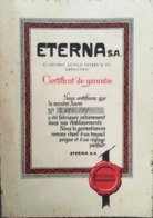 Certificat De Garantie, Montre Ancre - Eterna, Schild Frères & Co, GRENCHEN-GRANGES, Soleure, Suisse, Publicité Horloger - Schweiz