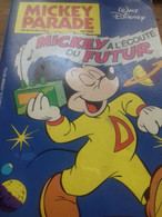 Mickey à L'écoute Du Futur Mickey Parade Edi Monde 1983 - Mickey Parade