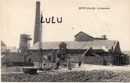 DEPT 77 : édit. L Laroche : Mitry La Sucrerie - Frankreich