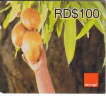 TARJETA DE REPUBLICA DOMINICANA DE ORANGE RD$100  FRUTOS - Dominicaanse Republiek