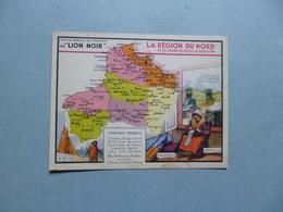 Chromo LION NOIR  - La Région Du Nord Et Le Nord Du Bassin Parisien   -  Carte Géographique  - Principaux Produits - Chromos