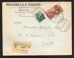 1947 LIRE 21 RACCOMANDATA IN TARIFFA SEREGNO PER TRIESTE - 1946-.. République