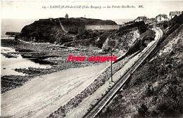 64 - Saint-Jean-de-Luz - La Pointe Ste-Barbe - 1929 - Saint Jean De Luz