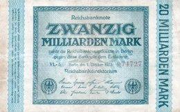 GERMANY-20 MILLIARDEN MARK 1923  P-118a CIRC UNIFACE  SERIE 074727 - [ 3] 1918-1933 : República De Weimar