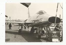 JC , Photographie , Aviation, Avion,  Militaria ,  U.S AIR FORCE , F-100-D Super Sabre, 195 X 135 Mm , Frais Fr 1.75 E - Aviation