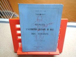 ARMEE DE L'AIR MANUEL D'INSTRUCTION MILITAIRE DE BASE DES SOLDATS Phase 1 Du Fascicule MIL.1966....3C0420 - Books