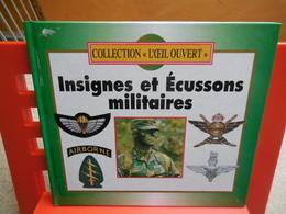 """Collection """"l'oeil Ouvert """"insignes Et écussons Militaires, 1996....3C0420 - Books"""