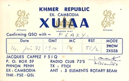 CARTE QSL RADIO AMATEURXUIAA KHMER REPUBLIC EX CAMBODGE JACQUES CAPPEZ PHNOM PENH - Radio Amatoriale