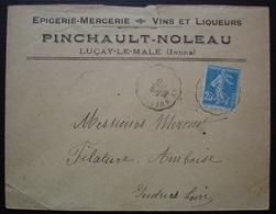 Luçay-le-Male (Indre) 1923 Pinchault-Noleau Epicerie Mercerie Vins Et Liqueurs + Convoyeur Buzançais - 1921-1960: Modern Period