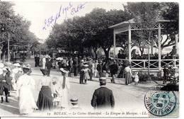 17 - ROYAN - Le Casino Municipal - Le Kiosque à Musique - Royan