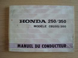 MANUEL DU CONDUCTEUR MOTO HONDA CB 250/350 1972 - Moto