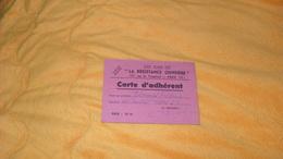 CARTE D'ADHERENT ANCIENNE DE 1945...LES AMIS DE LA RESISTANCE OUVRIERE PARIS 15e... - Old Paper