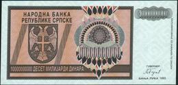 BOSNIA & HERZEGOVINA - 10 Milliard Dinara 1993 {Banja Luka} {W-O Serial Number} UNC P.148 - Bosnia And Herzegovina