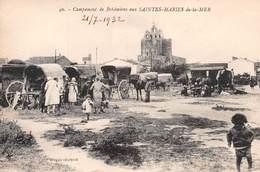 ► SAINTES-MARIES-DE-LA-MER (13) ◄CPA ►21-7-1932►CAMPEMENT DE BOHÉMIENS ◄ ► ÉDIT. J. CHAPELLE N°40 - Saintes Maries De La Mer