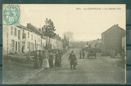 08.- LA CHAPELLE - LA GRANDE RUE - ANIMEE - VOITURE ANCIENNE - Editeur SUZAINE PIERSON - Sonstige Gemeinden