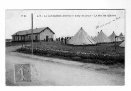 La CAVALERIE Camp Du LARZAC Le Mess Des Officiers - La Cavalerie