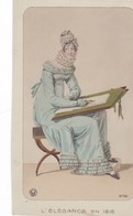 MODE ,,,,,L' ELEGANCE EN  1816 ,,,EDITIONS  LE CROISSANT ,,,,7,5 X 12,4  CM,,,,TBE   TRES JOLIE CARTE - Fashion